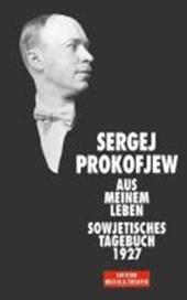 Aus meinem Leben. Sowjetisches Tagebuch 1927