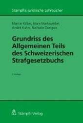 Grundriss des Allgemeinen Teils des Schweizerischen Strafgesetzbuchs