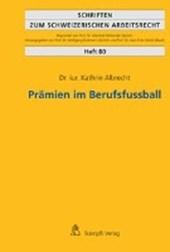 Prämien im Berufsfussball