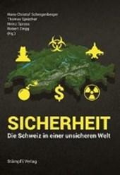 Sicherheit - Die Schweiz in einer unsicheren Welt