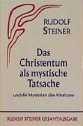 Das Christentum als mystische Tatsache und die Mysterien des Altertums