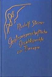 Geisteswissenschaftliche Gesichtspunkte zur Therapie