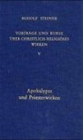 Vorträge und Kurse V über christlich-religiöses Wirken