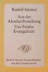 Aus der Akasha-Forschung. Das Fünfte Evangelium