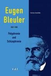 Eugen Bleuler (1857-1939)