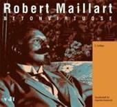 Robert Maillart - Betonvirtuose