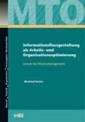 Informationsflussgestaltung als Arbeits- und Organisationsoptimierung