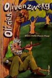 Oli, der Olivenzwerg