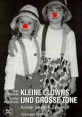 Kleine Clowns und große Töne