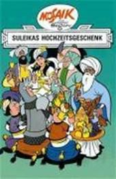 Ritter Runkel 07. Suleikas Hochzeitsgeschenk