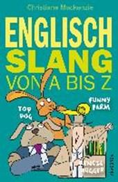 Englisch - Slang von A bis Z