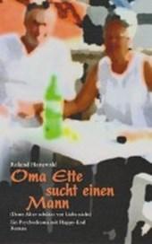 Oma Ette sucht einen Mann