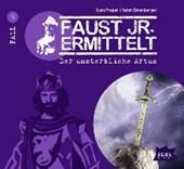 Faust junior ermittelt: Der unsterbliche Artus (09)