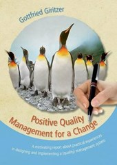Positive Quality Management for a Change