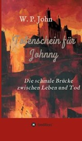 Totenschein Fur Johnny | W. P. John |