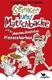 Stinker und Matschbacke und die abschauderlichen Pizza-Schurken - Band