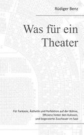 Was Fur Ein Theater