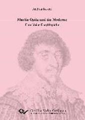 Martin Opitz und die Moderne