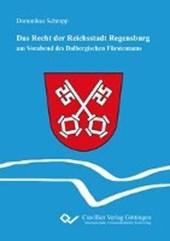Das Recht der Reichsstadt Regensburg