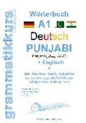 Wörterbuch Deutsch - Punjabi Panjabi - Englisch A1