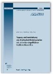 Fügung und Verstärkung von Brettschichtholzbauteilen mit ab initio eingeklebten Stahlblechlamellen. Abschlussbericht.