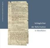 Schlaglichter der Reformation in Westfalen