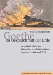 Goethe im Gespräch mit der Erde