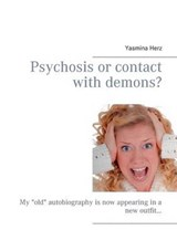 Psychosis or contact with demons? | Yasmina Herz |