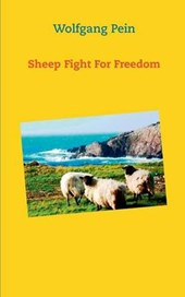 Sheep Fight For Freedom
