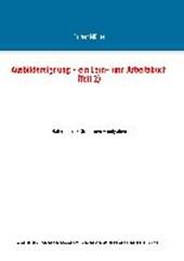Ausbildereignung - ein Lern- und Arbeitsbuch (Teil 2)