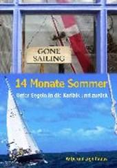 14 Monate Sommer