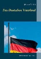 Des Deutschen Vaterland