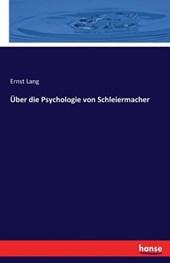 Ueber Die Psychologie Von Schleiermacher