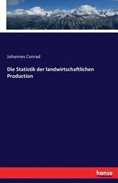 Die Statistik Der Landwirtschaftlichen Production