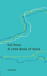 A Little Book of Voice | Ralf Peters |