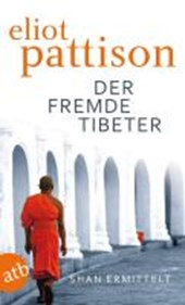 Der fremde Tibeter | Eliot Pattison |