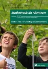 Mathematik allgemein: Mathematik als Abenteuer