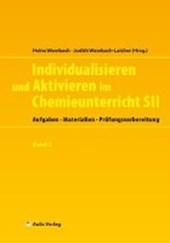 Chemie allgemein: Individualisieren und Aktivieren im Chemieunterricht SII