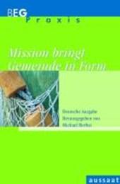 Mission bringt Gemeinde in Form