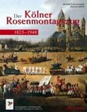 Der Kölner Rosenmontagszug 1823 -