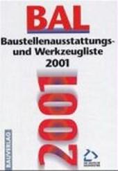 Baustellenausstattungs- und Werkzeugliste ( BAL)