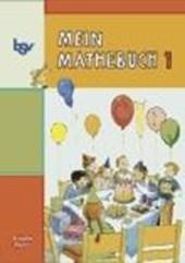 Mein Mathebuch 1. Schülerbuch. Bayern