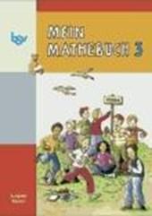 Mein Mathebuch 3. Schülerbuch. Bayern
