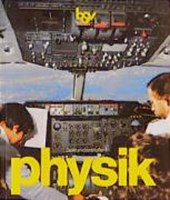 bsv Physik. Sekundarstufe I. Schülerbuch