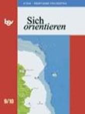 Sich orientieren 9/10. Schülerbuch