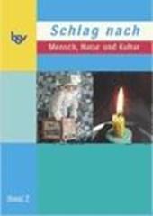Schlag nach - Mensch, Natur und Kultur 3/4. Band