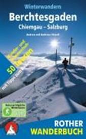 Winterwandern Berchtesgaden - Chiemgau - Salzburg