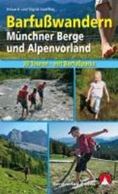 Barfußwandern Münchner Berge und Alpenvorland