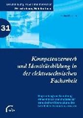 Kompetenzerwerb und Identitätsbildung in der elektrotechnischen Facharbeit