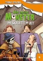 Alle meine Monster. Das Skelett im Jet